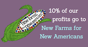10% of our profits go to New Farms for New Americans